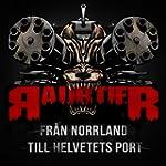 Fr�n Norrland Till Helvetets Port