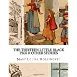 The Thirteen Little Black Pigs & Other Stories