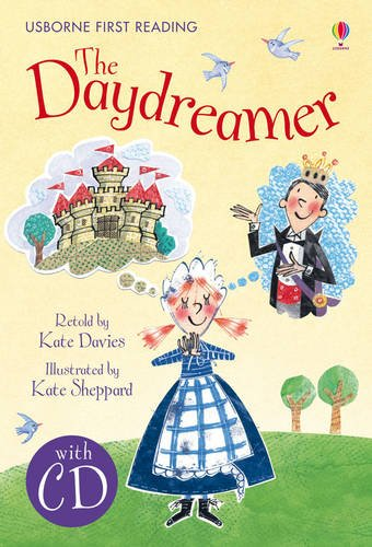 The daydreamer. Con CD Audio (Usborne First Reading)