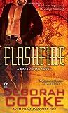Flashfire: A Dragonfire Novel
