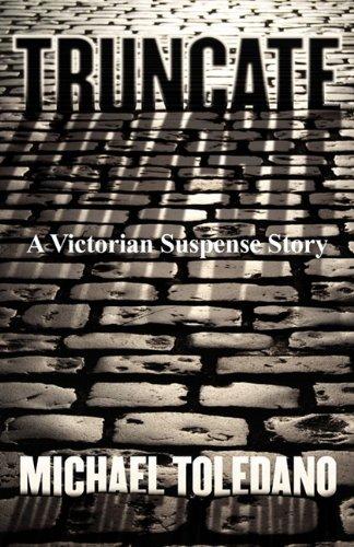 Book: Truncate - A Novel by Michael Toledano