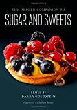 img - for The Oxford Companion to Sugar and Sweets (Oxford Companions) book / textbook / text book