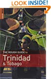 The Rough Guide to Trinidad and Tobago: 3rd Edition (Rough Guide Travel Guides)