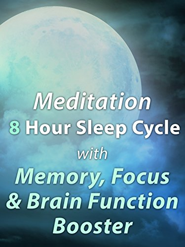 Meditation 8 Hour Sleep Cycle with Memory, Focus, and Brain Function Booster