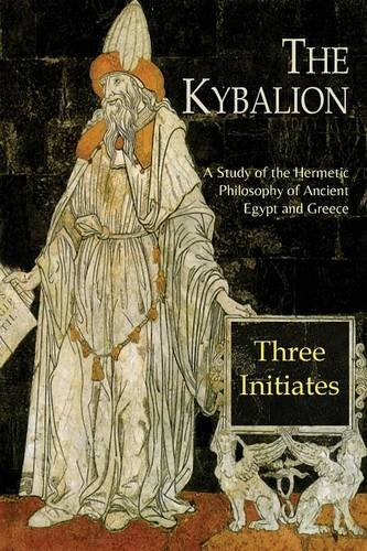 The-Kybalion-A-Study-of-the-Hermetic-Philosophy-of-Ancient-Egypt-and-Greece