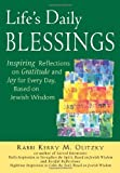 Lifes Daily Blessings: Inspiring Reflections on Gratitude and Joy for Every Day, Based on Jewish Wisdom