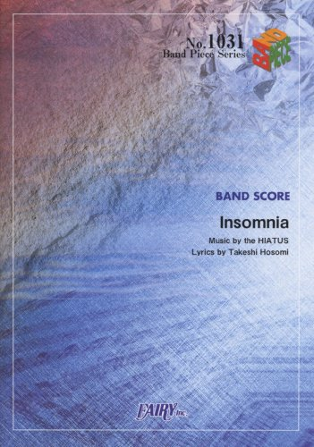 Band piece 1031 Insomnia by the HIATUS