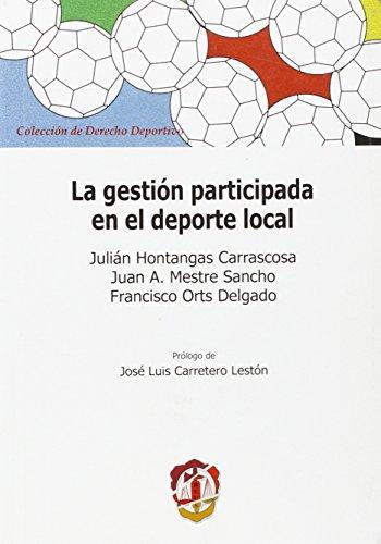 La gestión participada en el deporte local (Derecho deportivo)