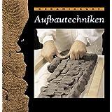 "Keramikkurs Aufbautechnikenvon ""Joaquim Chavarria"""