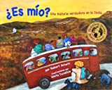 �Es mio? (Spanish Edition) (India Unveiled Childrens Series)