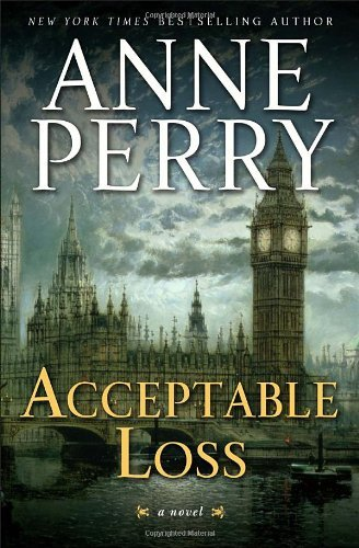 By Anne Perry:Acceptable Loss: A William Monk Novel [Hardcover] PDF