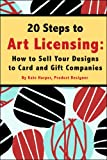 20 Steps to Art Licensing: How to Sell Your Designs to Card and Gift Companies