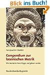 Compendium zur lateinischen Metrik. W...