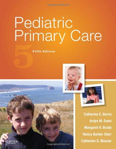 Pediatric Primary Care, 5E (Burns, Pediatric Primary Care)