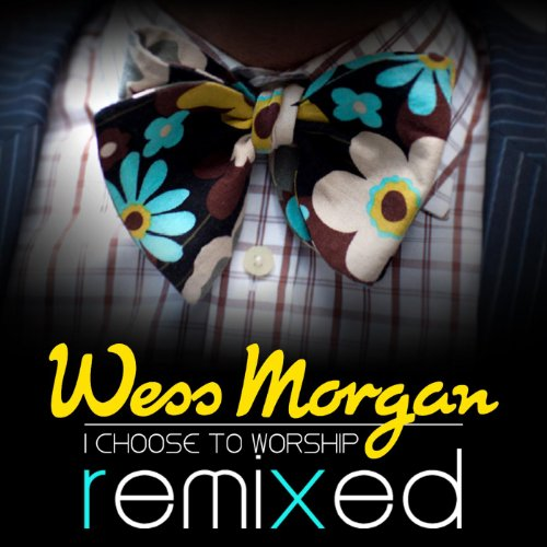I Choose to Worship Remixed