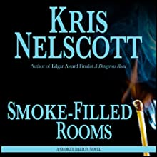 Smoke-Filled Rooms: Smokey Dalton, Book 2 Audiobook by Kris Nelscott Narrated by Mirron Willis