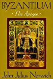 Byzantium: The Apogee (0394537793) by Norwich, John Julius