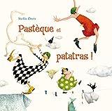 Pastèque et patatras ! par Stella Dreis