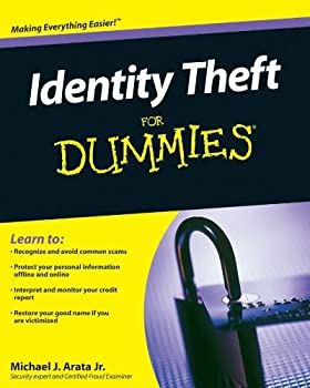 identity theft for dummies - michael j. arata