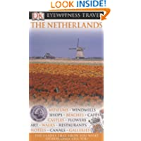 The Netherlands (Eyewitness Travel Guides)