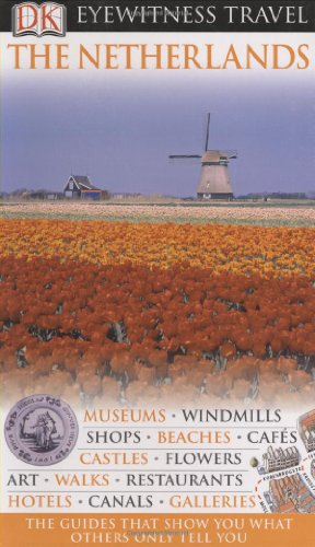 DK Eyewitness Travel Guide to Netherlands