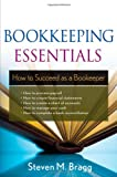 img - for Bookkeeping Essentials: How to Succeed as a Bookkeeper book / textbook / text book