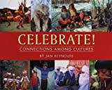 img - for Celebrate!: Connections Among Cultures book / textbook / text book
