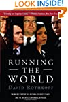 Running the World: The Inside Story o...