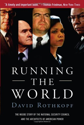 Running the World: The Inside Story of the National...