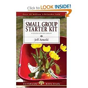 Small Group Starter Kit (Lifeguide Bible Studies Lifeguide Bible Studies) Jeffrey Arnold
