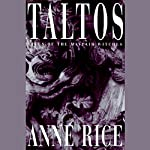 Taltos: Lives of Mayfair Witches | Anne Rice
