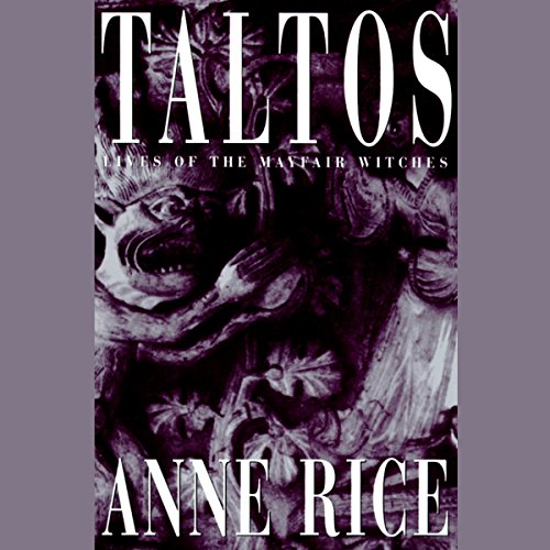 Mayfair Witches 03 - Taltos [Reading 2015] - Anne Rice