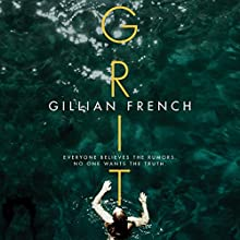 Grit Audiobook by Gillian French Narrated by Caitlin Davies