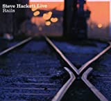 Live Rails by Steve Hackett