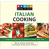 Knack Italian Cooking: A Step-by-Step Guide to Authentic Dishes Made Easy