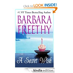 Kindle Book Bargains: A Secret Wish (Wish Series #1), by Barbara Freethy. Publisher: Barbara Freethy; 1 edition (January 8, 2012)