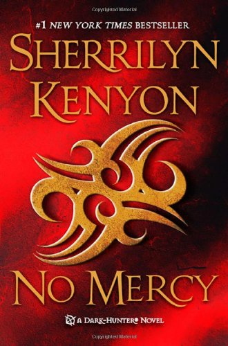 No Mercy (Dark-Hunter, #15; Were-Hunter, #7)