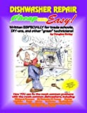 Appliances Dishwashers Beste Deals - Cheap and Easy! Dishwasher Repair (Cheap and Easy! Appliance Repair Series by Douglas G. Emley (1993-06-02)
