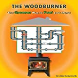 img - for The Woodburner: The Greener Way to Fuel Your Home book / textbook / text book