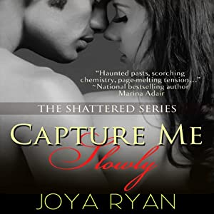 Capture Me Slowly Audiobook
