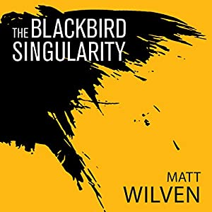 The Blackbird Singularity Audiobook