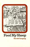 img - for FEED MY SHEEP - A Scriptural View of the Christian's Responsibility to the Wrold Around Him book / textbook / text book