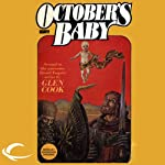October's Baby: Dread Empire, Book 2 (       UNABRIDGED) by Glen Cook Narrated by Stephen Hoye
