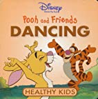 Pooh and Friends Dancing (Pooh and Friends,…