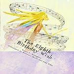 The Eighth Birthday Wish | Bruce E. Arrington