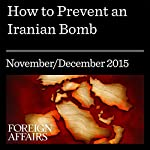 How to Prevent an Iranian Bomb | Michael Mandelbaum