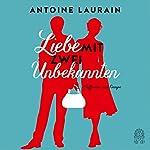 Liebe mit zwei Unbekannten | Antoine Laurain