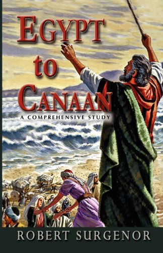 Egypt to Canaan: A Comprehensive Study