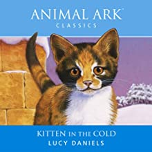 Animal Ark: Kitten in the Cold Audiobook by Lucy Daniels