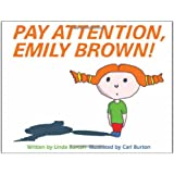Pay Attention, Emily Brown!